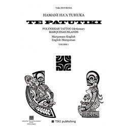 TE PATUTIKI - Volume I - Marquisan/English