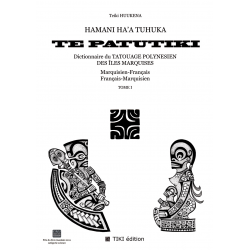 TE PATUTIKI - Volume I - Marquisan/French