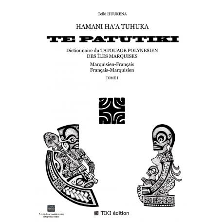 TE PATUTIKI - Volume I - Marquisan/French