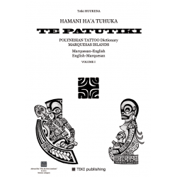 TE PATUTIKI - Volume I - Marquisan/English