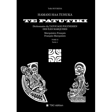 TE PATUTIKI - Volume II - Marquisan/French