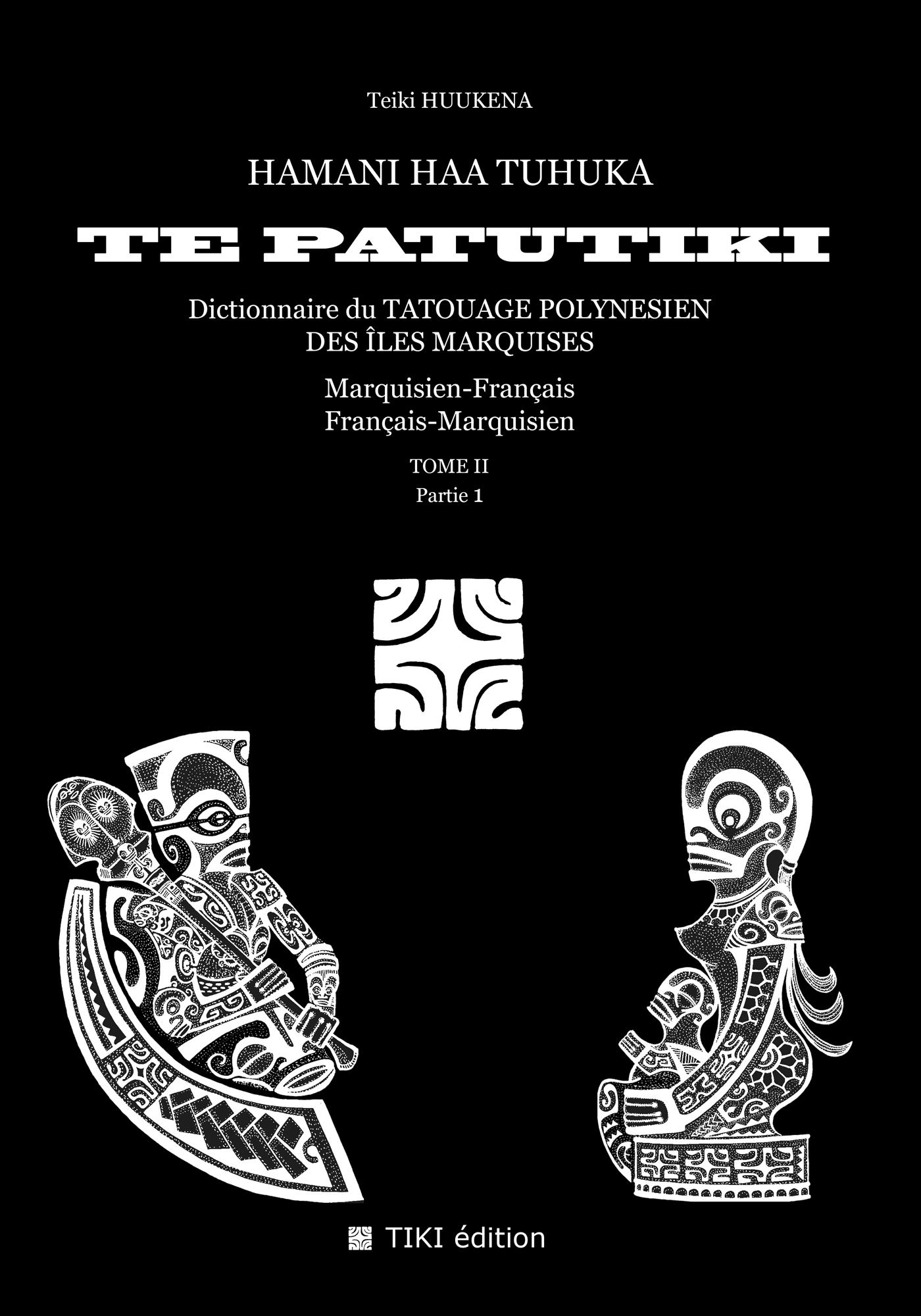 Dictionnaire Du Tatouage Marquisien Tome 2 Marquisien Francais